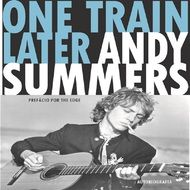 Andy Summers - One Train Later