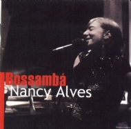 Nancy Alves - Bossambá