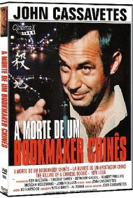 A MORTE DE UM BOOKMAKER CHINÊS / THE KILLING OF A CHINESE BOOKIE - John Cassavetes
