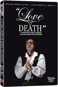 A ÚLTIMA NOITE DE BÓRIS GRUSHENKO / LOVE AND DEATH