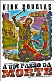 A UM PASSO DA MORTE / THE INDIAN FIGHTER / KIRK DOUGLAS / DUBLADO