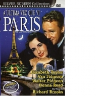 A ÚLTIMA VEZ QUE VÍ PARIS / THE LAST TIME I SAW PARIS - Richard Brooks