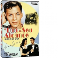 A LUA A SEU ALCANCE / HIGHER AND HIGHER - Tim Whelan