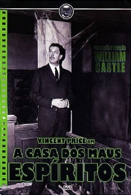 A CASA DOS MAUS ESPÍRITOS / HOUSE ON HAUNTED HILL / William Castle, Vincent Price, Carol Ohmart, Alan Marshal