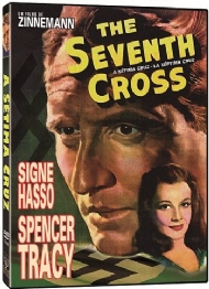 A SÉTIMA CRUZ / THE SEVENTH CROSS / Fred Zinnemann, Spencer Tracy, Signe Hasso, Hume Cronyn, Jessica Tandy, Agnes Moorehead