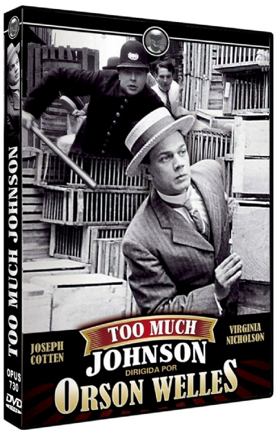 JOHNSON É DEMAIS - TOO MUCH JOHNSON - TROPPO JONHSON - ORSON WELLES - 1938 / EUA / ESGOTADO
