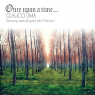 Glauco Lima - Once Upon a Time