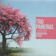 Trio Paineiras - Interpreta Compositores de Hoje